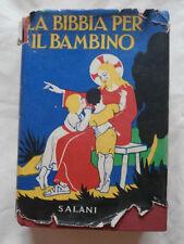 LA BIBBIA PER IL BAMBINO- CESARE GALLINA- SALANI 1937- B1