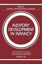 Auditory Development in Infancy (Advances in the Study of Communicatio-ExLibrary