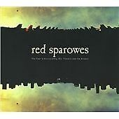 Red Sparowes - Fear Is Excruciating, But Therein Lies the Answer (2013)