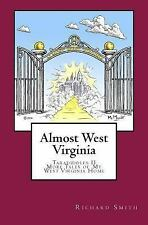 Taradiddles and Tales of My West Virginia Home: Almost West Virginia :...