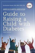 American Diabetes Association Guide to Raising a Child with Diabetes, Good Books