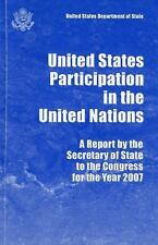 United States Participation in the United Nations, Report by the Secretary of St