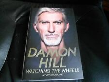 DAMON HILL SIGNED - WATCHING THE WHEELS MY AUTOBIOGRAPHY FORMULA ONE 1 FIRST NEW