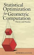 Statistical Optimization for Geometric Computation : Theory and Practice by...