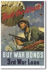 Back the Attack - Buy War Bonds - 3rd War Loan - NEW Vintage WW2 Art POSTER