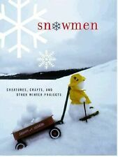 Snowmen: Creatures, Crafts & Other Winter Projects * We Combine Shipping VGC