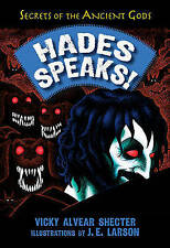 Hades Speaks! 'A Guide to the Underworld by the Greek God of the Dead Shecter, V