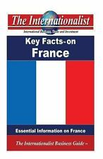 Key Facts on France : Essential Information on France by Patrick Nee (2013,...