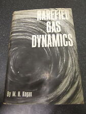 RAREFIED GAS DYNAMICS by M.N.KOGAN ~~H/B with D/W 1969~~ £3.25 UK P&P