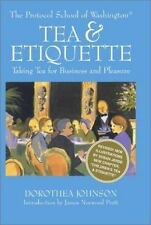 Capital Lifestyles: Tea and Etiquette by Dorothea Johnson (2002, Hardcover,...