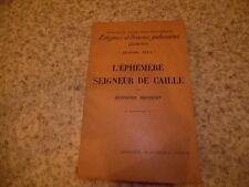 1932.L'éphémère seigneur de Caille.Barbery Bernard