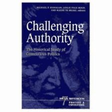 Challenging Authority: The Historical Study Of Contentious Politics (Social Move