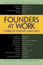 Founders at Work: Stories of Startups' Early Days (Recipes: a Problem-Solution A