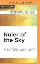 Ruler of the Sky : A Novel of Genghis Khan by Pamela Sargent (2016, MP3 CD,...