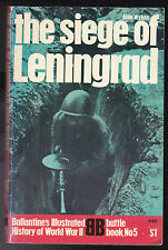 Alan Wykes - The Siege of Leningrad - SIGNED 1970 - Ballantine's Illustrated WW2