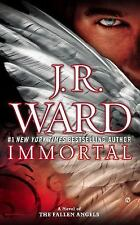 """IMMORTAL"" A NOVEL OF THE FALLEN ANGELS BY J.R. WARD  (2015, Paperback) LIKE NEW"