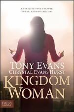 Tony and Chrystal Hurst Evans, Kingdom Woman: Embracing Your Purpose, Power and