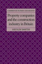 Property Companies and the Construction Industry in Britain by Hedley Smyth...