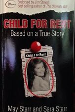 ��CHILD FOR RENT: Based On A True Story: Novel/Biography: God Can Help You!!