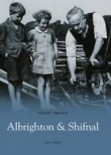 Albrighton and Shifnal (Pocket Images),Alec Brew,New Book mon0000010178