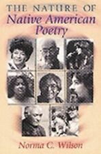 The Nature of Native American Poetry, Wilson, Norma C., Good Book