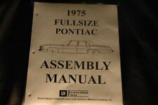 1975 FULL SIZE PONTIAC ASSEMBLY MANUAL 100'S OF PAGES OF PICTURES, PART NUMBERS