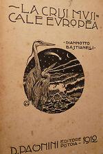 Musica, G. Bastianelli: La crisi musicale europea 1912 Pagnini dedica autografa