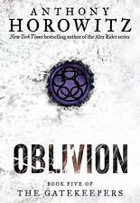 The Gatekeepers: Oblivion Book 5 by Anthony Horowitz (2014, Paperback)