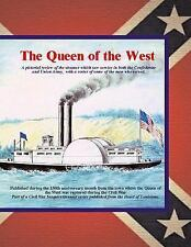 Sesquicentennial of the Civil War in Louisiana: Queen of the West : A...