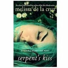 Serpent's Kiss: A Witches of East End Novel Melissa de la Cruz  2012 Hardcover