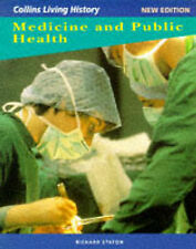 Living History for GCSE - Medicine and Public Health (Collins living history), S