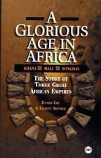 A Glorious Age in Africa: The Story of 3 Great African Empires Awp Young Reader