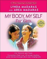 "My Body, My Self for Girls: The ""What's Happening to My Body"" Workbook"