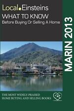 Local Einsteins : What to Know Before Buying or Selling a Home in Marin...