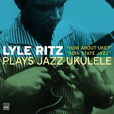 Lyle Ritz: Lyle Ritz Plays Jazz Ukulele (2 Lps On 1 Cd)