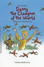 Danny the Champion of the World by David Wood and Roald Dahl (2006, Paperback)