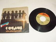 """I BEANS """"STO PIANGENDO/VUOL DIRE CHE TI AMO"""" 7"""" CGD Ita 1976"""