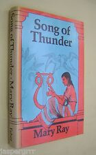 1978. SONG OF THUNDER. MARY RAY. 1st EDITION HARDBACK in DUST WRAPPER