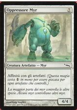 MAGIC MtG OPPRESSORE MYR Myr Enforcer - NM ITA