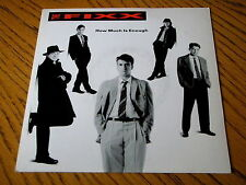 "THE FIXX - HOW MUCH IS ENOUGH     7"" VINYL PS"