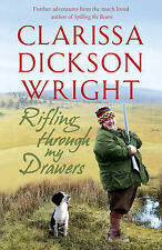 Rifling Through My Drawers: My Life in a Year by Clarissa Dickson Wright...