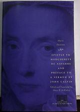 EPISTLE TO MARGUERITE DE NAVARRE & PREFACE TO SERMON BY JOHN CALVIN - MCKINLEY