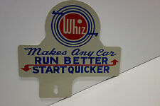 "License Plate Topper WHIZ RUN BETTER START QUICKER  6"" High by 6 1/4"" Wide"