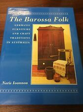 THE BAROSSA FOLK Signed NORIS IOANNOU Germanic Furniture and Craft Australia