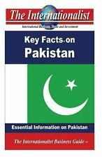 Key Facts on Pakistan : Essential Information on Pakistan by Patrick Nee...