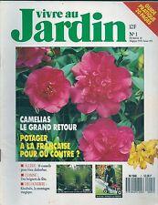VIVRE AU JARDIN N° 1--CAMELIAS/POTAGER A LA FRANCAISE/DESHERBER LES ALLEES