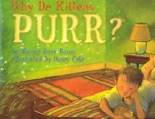 Why Do Kittens Purr? by Marion Dane Bauer c2003 VGC Hardcover