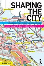 Shaping the City (2013, Paperback, Revised)
