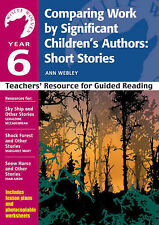 Comparing Work by Significant Children's Authors - Short Stories: Year 6: Teache