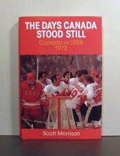 Canada vs USSR Russia, 1972, Days Canada Stood Still